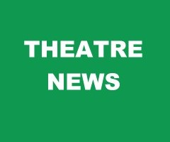 Theatre News April 17th 2014