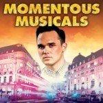momentous musicals