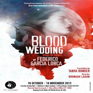 Blood Wedding at the Courtyard Theatre London