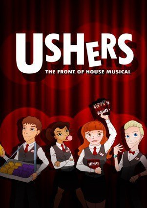 Ushers The Front of House Musical