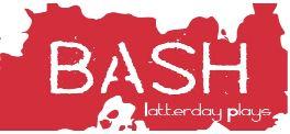Bash latterday plays