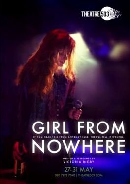 Girl From Nowhere at Theatre503
