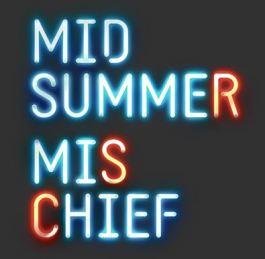 Midsummer Mischief