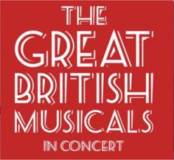 The Great British Musicals In Concert
