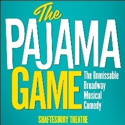 The Pajama Game at Shaftesbury Theatre