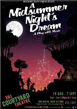 A Midsummer Night's Dream Rose Bridge Theatre Company