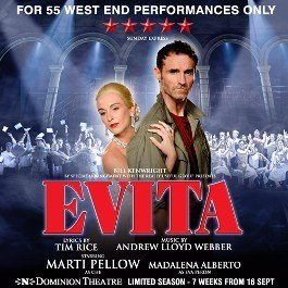 Evita at Dominion Theatre London
