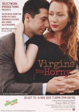 Virgins Die Horny Poster