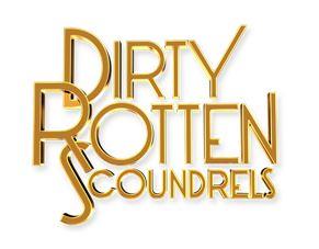 Dirty Rotten Scoundrels Tour