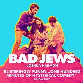 Bad Jews Arts Theatre