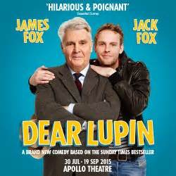 Dear Lupin Starring James Fox and Jack Fox