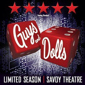 Guys and Dolls at the Savoy Theatre