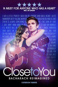 Close To You - The Burt Bacharach Musical at the Criterion Theatre