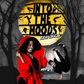 Into The Hoods: Remixed