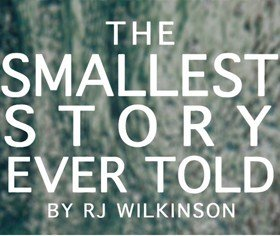The Smallest Story Ever Told
