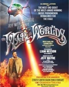 Jeff Wayne's The War of the Worlds will open at the Dominion Theatre in February 2016