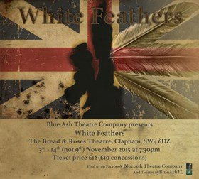 White Feathers at The Bread and Roses Theatre