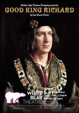 Good King Richard at The White Bear Theatre