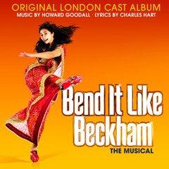 Bend It Like Beckham Original Cast Album