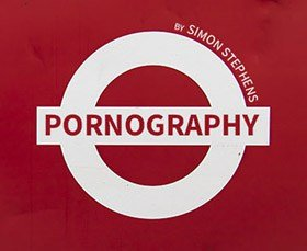 Simon Stephens play Pornography