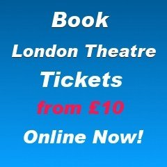 London theatre tickets from £10