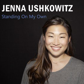 JENNA USHKOWITZ Standing On My Own