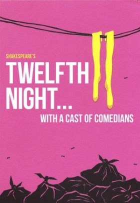Twelfth Night With a Cast of Comedians