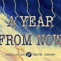 A Year From Now at Tristan Bates Theatre – Review