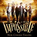 5-star Impossible at the Noel Coward Theatre is 'simply magic'