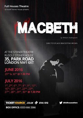 Macbeth Full Houses Theatre