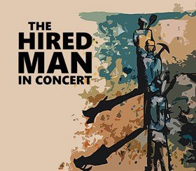 The Hired Man In Concert