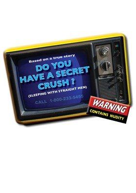 DO YOU HAVE A SECRET CRUSH