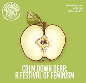 Calm Down Dear: A Festival of Feminism