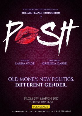 Posh at the Pleasance Theatre