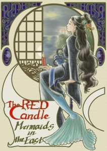The Red Candle, Mermaids in the East
