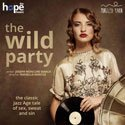 The Wild Party at the Hope Theatre
