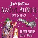 David Walliams Awful Auntie UK Tour