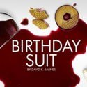 Birthday Suit at The Old Red Lion Theatre – Review