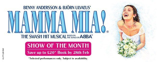 Book tickets for Mamma Mia Show of the Month