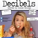 Decibels at The Lion and Unicorn Theatre – Review