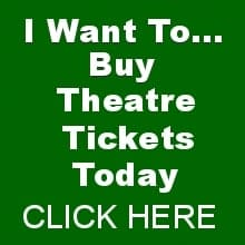 I want To Buy Theatre Tickets