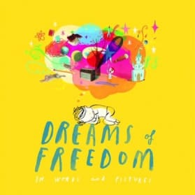 Chickenshed Theatre Dreams of Freedom
