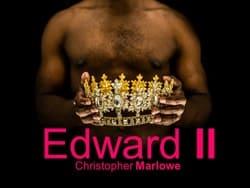 Lazarus Theatre Company: Marlowe's EDWARD II