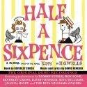 Original Demo Recordings of 'Half A Sixpence' to debut on CD