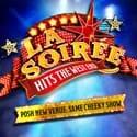 La Soirée and La Petite Soirée at the Aldwych Theatre London