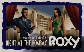 Night at The Bombay Roxy