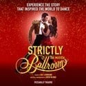 Strictly Ballroom The Musical London