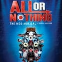All Or Nothing The Mod Musical Poster