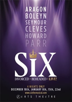 London Premiere Of Six The Musical Arts Theatre Book