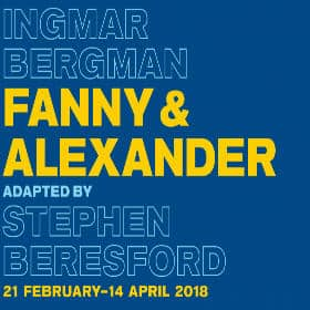 Fanny & Alexander at the Old Vic Theatre